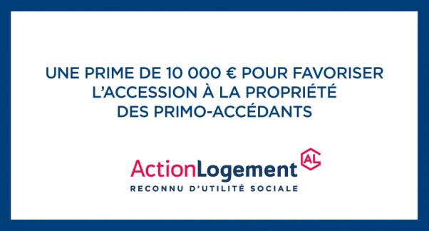Prime accession action logement 10000€